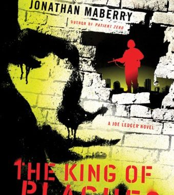The King Of Plagues By Jonathan Maberry The Charlotte Geeks